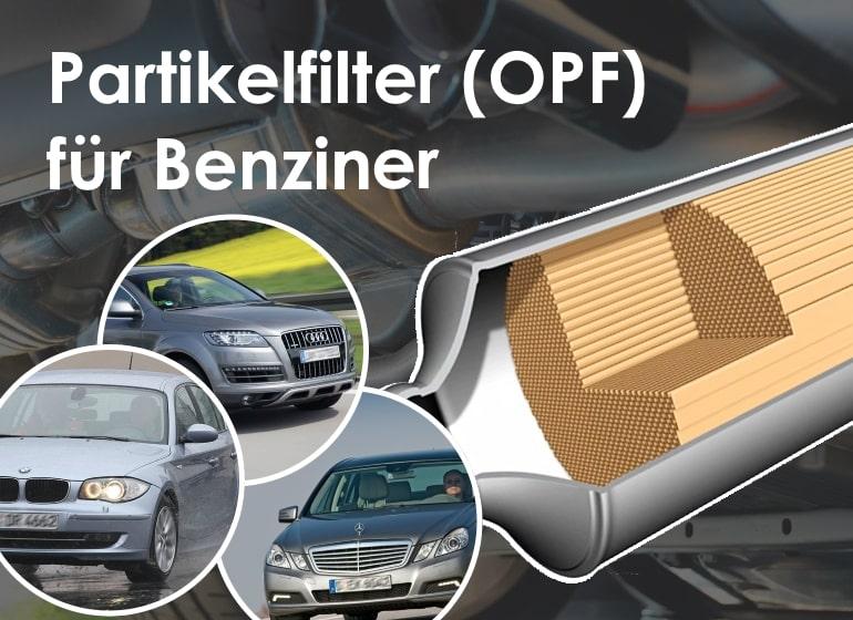 Partikelfilter (OPF) für Benziner