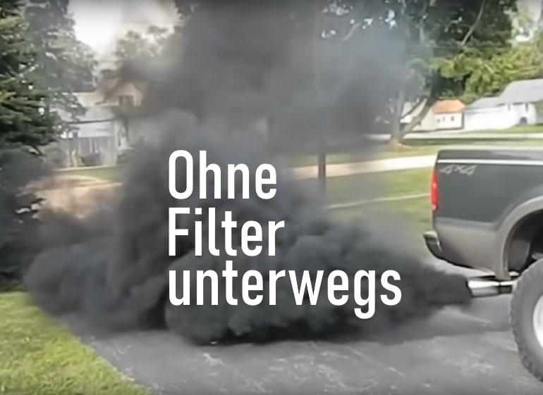 ohne Filter unterwegs